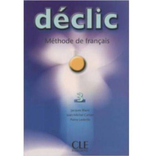 Książki do nauki języka, Declic 3 Methode de francais (opr. miękka)