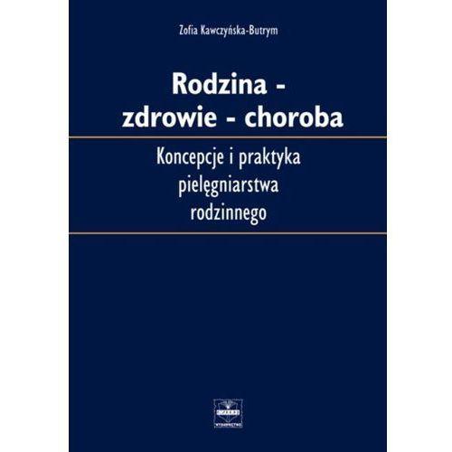 Socjologia, Rodzina - Zdowie - Choroba (opr. miękka)