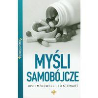 Psychologia, Pierwsza pomoc Myśli samobójcze (opr. miękka)