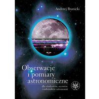 E-booki, Obserwacje i pomiary astronomiczne dla studentów, uczniów i miłośników astronomii