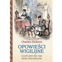 Książki dla dzieci, Opowieści wigilijne Czym jest dla nas Boże Narodzenie (opr. twarda)