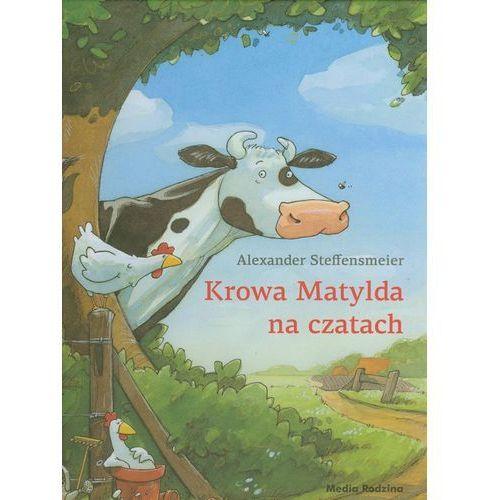 Książki dla dzieci, Krowa Matylda na czatach (opr. twarda)