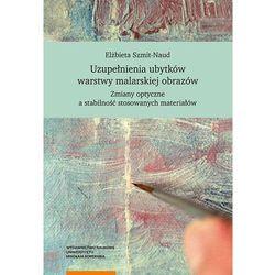 Uzupełnienia ubytków warstwy malarskiej obrazów - Szmit-Naud Elżbieta (opr. miękka)