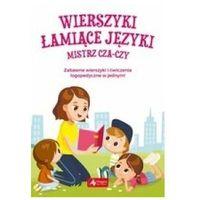 Książki dla dzieci, Wierszyki łamiące języki. Mistrz cza-czy (opr. broszurowa)