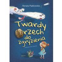 E-booki, Twardy orzech do zgryzienia - Renata Piątkowska (MOBI)