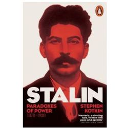 Stalin Volume 1 Paradoxes of Power 1878-1928 - Wysyłka od 3,99 - porównuj ceny z wysyłką (opr. miękka)