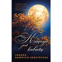 E-booki, Księżyc jest kobietą - Joanna Gawrych - Skrzypczak