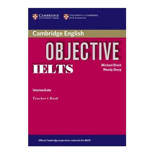 Książki do nauki języka, Objective IELTS, Intermediate, Teacher's Book (książka nauczyciela) (opr. miękka)