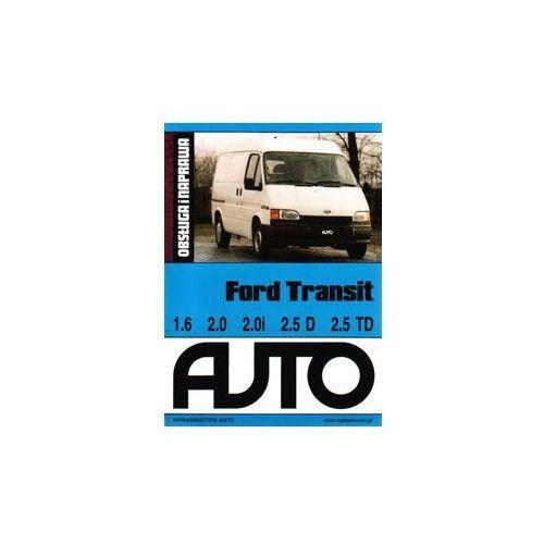 Biblioteka motoryzacji, Ford Transit Obsługa i naprawa (opr. miękka)