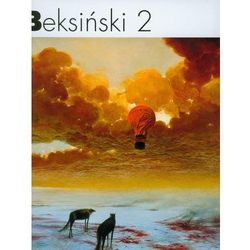 Beksiński 2 (opr. twarda)