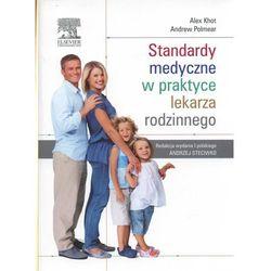 Standardy medyczne w praktyce lekarza rodzinnego (opr. miękka)
