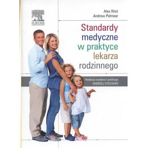 Książki medyczne, Standardy medyczne w praktyce lekarza rodzinnego (opr. miękka)