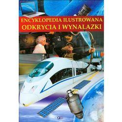 Encyklopedia ilustrowana Odkrycia i wynalazki (opr. twarda)