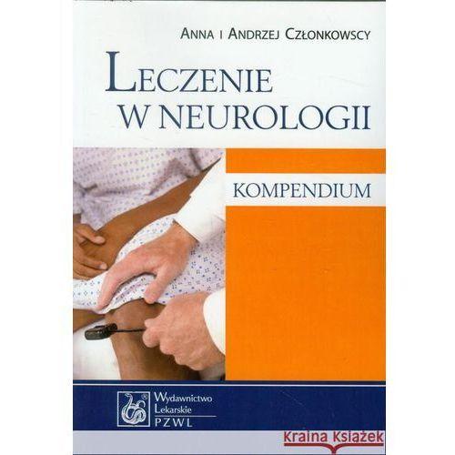 Książki medyczne, Leczenie w neurologii Kompendium (opr. miękka)