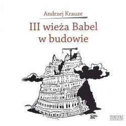 III wieża Babel w budowie (opr. twarda)