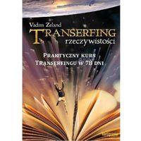 Paranauki i zjawiska paranormalne, Transerfing rzeczywistości. Tom 9 (opr. miękka)