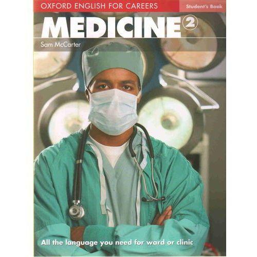 Książki medyczne, Oxford English for Careers: Medicine 2 Student's Book (opr. miękka)