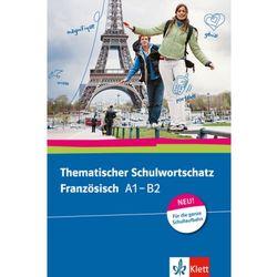 Thematischer Schulwortschatz Französisch A1-B2, Neu Bosse, Gabrielle