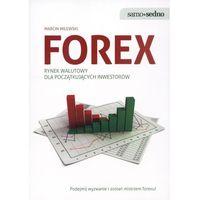 Hobby i poradniki, Forex rynek walutowy dla początkujących inwestorów (opr. broszurowa)