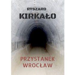 Przystanek wrocław - ryszard kirkało (mobi)