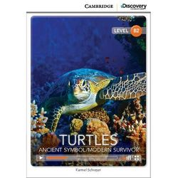 Turtles: Ancient Symbol/Modern Survivor. Cambridge Discovery Education Interactive Readers (z kodem) (opr. miękka)