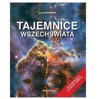 Książki popularnonaukowe, Tajemnice wszechświata. Najnowsze odkrycia (opr. twarda)