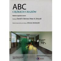 Książki medyczne, ABC ciężkich urazów (opr. miękka)