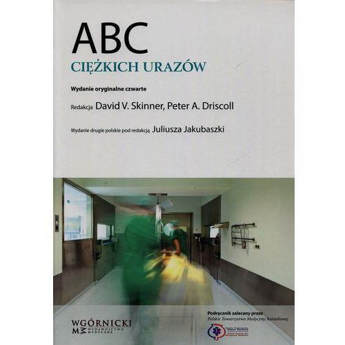 Książki o zdrowiu, medycynie i urodzie, ABC ciężkich urazów (opr. miękka)