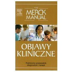 The Merck Manual Objawy kliniczne (opr. miękka)