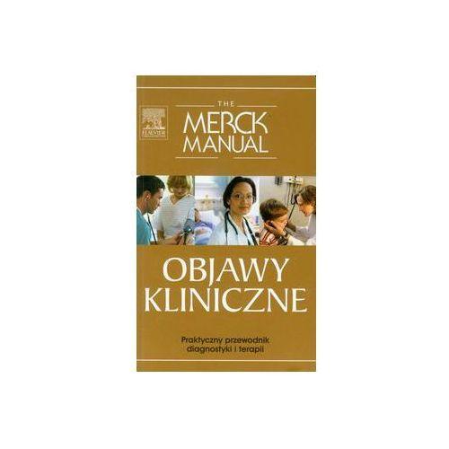 Książki medyczne, The Merck Manual Objawy kliniczne (opr. miękka)