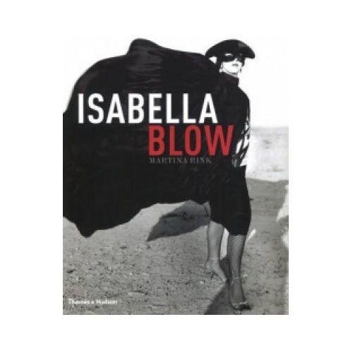 Hobby i poradniki, Isabella Blow (opr. twarda)