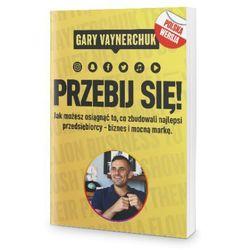 Przebij Się! - Gary Vaynerchuk