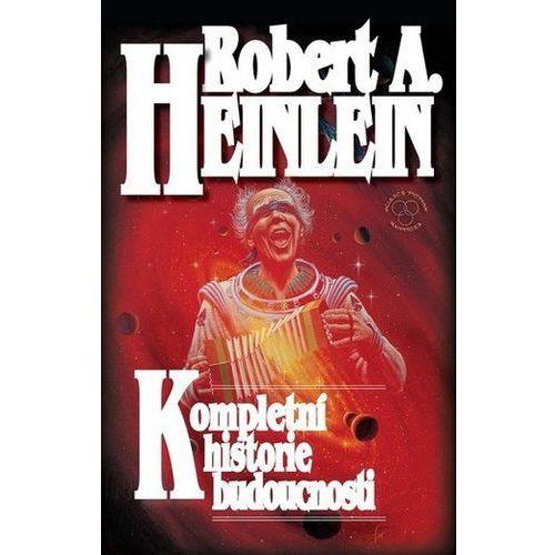 Pozostałe książki, Kompletní historie budoucnosti Robert A. Heinlein