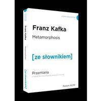 Słowniki, encyklopedie, Metamorphosis / Przemiana z podręcznym słownikiem angielsko-polskim (opr. miękka)