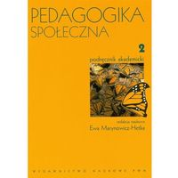 Pedagogika, Pedagogika społeczna. T. 2 (opr. miękka)
