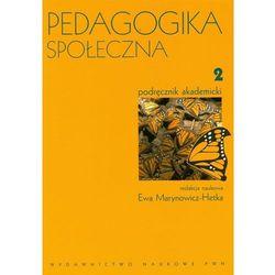 Pedagogika społeczna. T. 2 (opr. miękka)