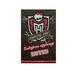 Monster High. Zabójczo stylowy notes