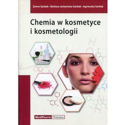 Chemia w kosmetyce i kosmetologii (opr. miękka)