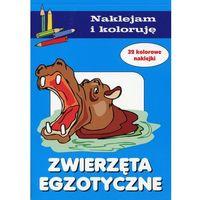 Książki dla dzieci, Naklejam i koloruję - Zwierzęta egzotyczne (opr. miękka)