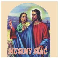 Muzyka religijna, Musimy siać - CD wyprzedaż 04/18 (-42%)