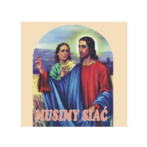 Muzyka religijna, Musimy siać - CD wyprzedaż 09/18 (-83%)