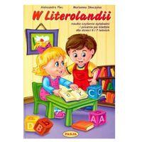 Książki dla dzieci, W literolandii (opr. broszurowa)