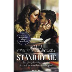 Stand by me - Agata Czykierda-Grabowska (EPUB)