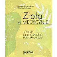 Książki medyczne, Zioła w medycynie. Choroby układu pokarmowego - Ilona Kaczmarczyk-Sedlak - ebook