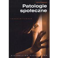 Pedagogika, Patologie społeczne (opr. miękka)
