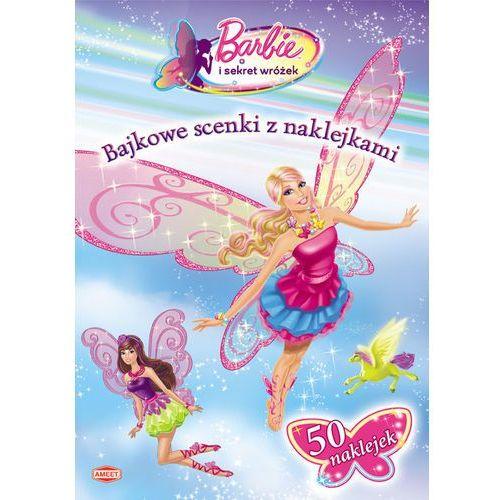 Książki dla dzieci, Bajkowe scenki z naklejkami - barbie ® (opr. miękka)