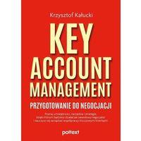 Biblioteka biznesu, Key account management. przygotowanie do negocjacji (opr. miękka)