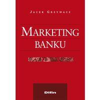 Biblioteka biznesu, Marketing banku - Grzywacz Jacek (opr. miękka)