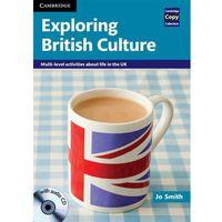 Książki do nauki języka, Exploring British Culture. Mutli-level Activities About Life in The UK (opr. miękka)