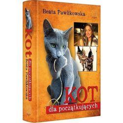 Kot dla początkujących - Beata Pawlikowska (opr. twarda)